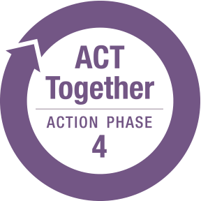 ACT Together Action Phase 4