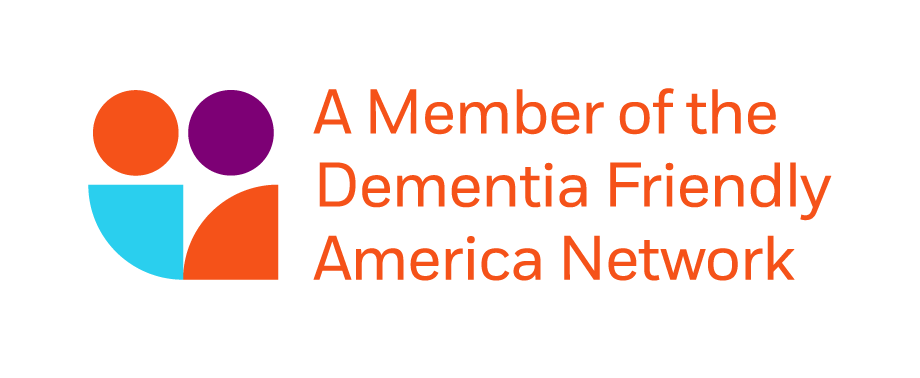 A Member of the Dementia Friendly America Network