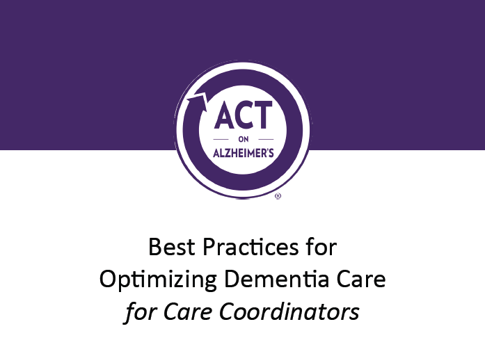 Best Practices for Optimizing Dementa Care - for Care Coordinators